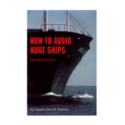 How to Avoid Huge Ships product photo