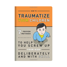 Traumatize Your Children product photo